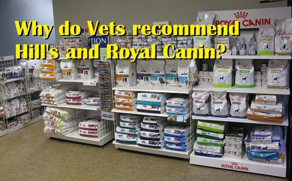 Why do vets recommend Hills Prescription and Royal Canin Prescription Diets